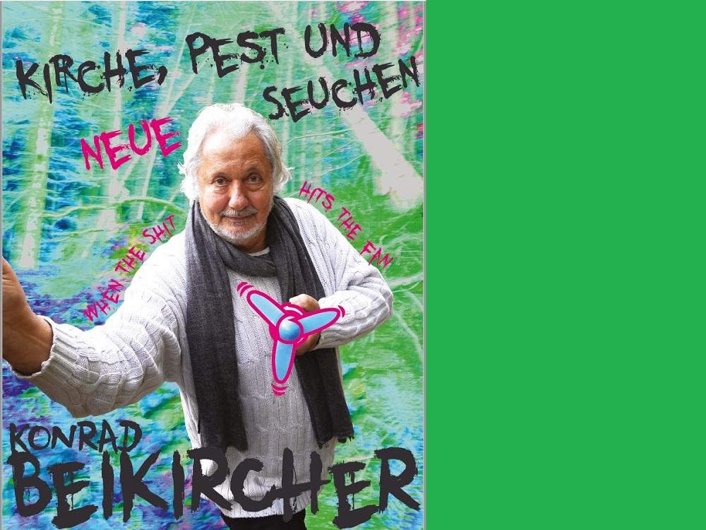 """KONRAD BEIKIRCHER """"Kirche, Pest und neue Seuchen"""""""